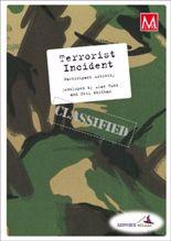 Picture of Terrorist Incident Participant Activity