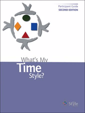 Picture of What's My Time Style? Participant Guide